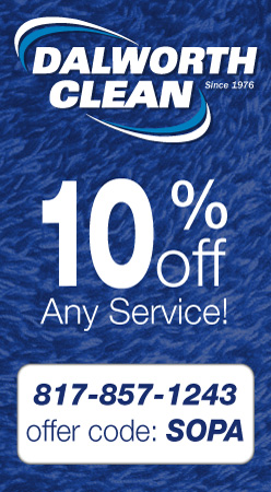 Dalworth Clean - 10% Off Any Service - 817-857-1243 - Offer Code: SOPA