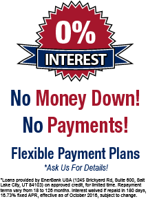 12 Months No Interest, No Payments - Ask Us For Details!